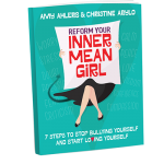 Fun & Powerful Conversation Questions for Reform Your Inner Mean Girl
