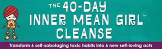 The 40 Day Inner Mean Girl Cleanse